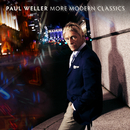 More Modern Classics/Paul Weller