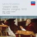 Monteverdi: Vespro della Beata Vergine 1610/New London Consort, Philip Pickett
