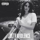 Ultraviolence (Deluxe)/Lana Del Rey