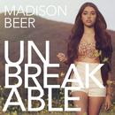 Unbreakable/Madison Beer