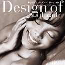JANET J./DESIGN OF A/Janet Jackson