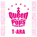 T-ARA SINGLE COMPLETE BEST「Queen of Pops」/T-ARA