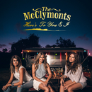 Here's To You & I/The McClymonts
