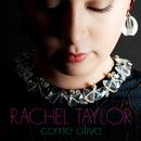 Come Alive/Rachel Taylor