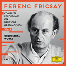 Complete Recordings On Deutsche Grammophon - Vol.1 - Orchestral Works/Ferenc Fricsay