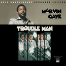 Trouble Man: 40th Anniversary Expanded Edition/Marvin Gaye & SNBRN