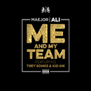 Me And My Team (feat. Trey Songz, Kid Ink)/Maejor Ali