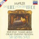 Mahler: Das Lied von der Erde/Yvonne Minton, René Kollo, Chicago Symphony Orchestra, Sir Georg Solti