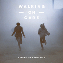 Hand In Hand EP/Walking On Cars