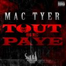 Tout Se Paye/Mac Tyer