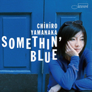 Somethin' Blue/山中千尋