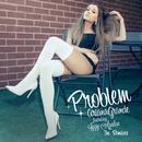 Problem (feat. Iggy Azalea)/Ariana Grande