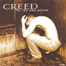 My Own Prison/Creed