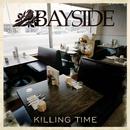 Killing Time/Bayside