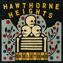 Skeletons/Hawthorne Heights
