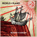 Beyond the Horizon/People In Planes