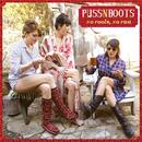 No Fools, No Fun/Puss N Boots
