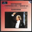 """Beethoven: Symphonies Nos.3 """"Eroica"""" & 4/Orchestre Révolutionnaire et Romantique, John Eliot Gardiner"""