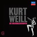 Kurt Weill: Die Dreigroschenoper/Ute Lemper, René Kollo, Milva, RIAS Sinfonietta Berlin, John Mauceri
