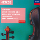 Henze: Compases; Violin Concerto No.2 etc/Hirofumi Fukai, Brenton Langbein, London Sinfonietta, Hans Werner Henze, Anna Reynolds, John Constable