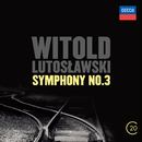 Witold Lutoslawski: Symphony No.3/Berliner Philharmoniker, Witold Lutoslawski