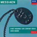 Messiaen: Vingt regards sur l'Enfant-Jésus/John Ogdon