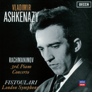 Rachmaninov: 3rd Piano Concerto/Vladimir Ashkenazy, London Symphony Orchestra, Anatole Fistoulari
