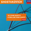 Shostakovich: The String Quartets/Fitzwilliam Quartet