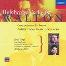 Walton: Belshazzar's Feast; Coronation Te Deum/Bryn Terfel, Choir Of Winchester Cathedral, Bournemouth Symphony Chorus, Waynflete Singers, Bournemouth Symphony Orchestra, Andrew Litton