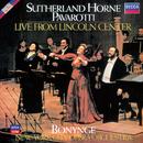 Live From Lincoln Center/Dame Joan Sutherland, Marilyn Horne, Luciano Pavarotti, New York City Opera Orchestra, Richard Bonynge