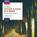 Bach, J.S.: Great Organ Works - Toccata & Fugue in D minor, Sinfonia in D etc./Carlo Curley