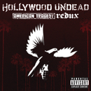 American Tragedy Redux/Hollywood Undead