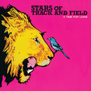 A Time For Lions (Bonus Track Version)/Stars Of Track And Field