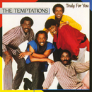 Truly For You/The Temptations