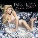 Come Alive/Paris Hilton