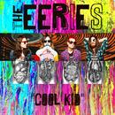 Cool Kid/The Eeries