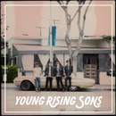 Young Rising Sons/Young Rising Sons