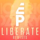 Liberate (Remixes)/Eric Prydz