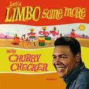Let's Limbo Some More/Chubby Checker
