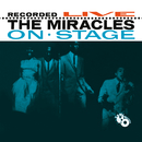 Recorded Live On Stage/The Miracles