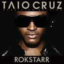 Rokstarr (Special Edition)/Taio Cruz