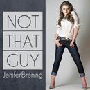 Not That Guy (Eike & Kaz Radio Edit)/Jenifer Brening