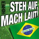 Steh auf, mach laut! (Brazil Version)/Höhner