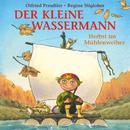 Der kleine Wassermann - Herbst im Mühlenweiher/Otfried Preußler, Regine Stigloher