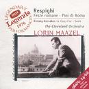 レスピーギ:ローマの祭、ローマの松、R=コルサコフ:組曲<金鶏>/The Cleveland Orchestra, Lorin Maazel