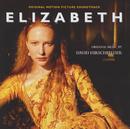 Elizabeth - Original Soundtrack/David Hirschfelder