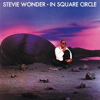 In Square Circle/Stevie Wonder