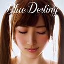Blue Destiny/たけの☆こゆき