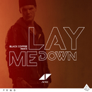 Lay Me Down (Black Coffee Remix)/Avicii