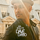 Ma Réalité/Dave Dario